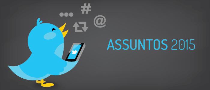 On [ Post ] Os assuntos mais comentados no Twitter_Blog